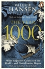 The Year 1000 : When Explorers Connected the World - and Globalization Began - Book