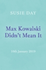 Max Kowalski Didn't Mean It - eBook