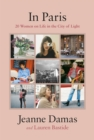 In Paris : 20 Women on Life in the City of Light - Book