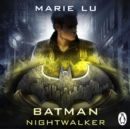 Batman: Nightwalker (DC Icons series) - eAudiobook