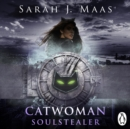 Catwoman: Soulstealer (DC Icons series) - eAudiobook