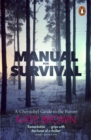 Manual for Survival : A Chernobyl Guide to the Future - eBook