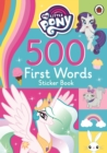 My Little Pony: 500 First Words Sticker Book - Book