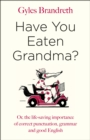 Have You Eaten Grandma? - Book