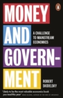 Money and Government : A Challenge to Mainstream Economics - eBook