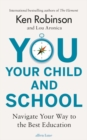 You, Your Child and School - Book