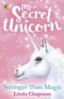 My Secret Unicorn: Stronger Than Magic - Book