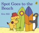 Spot Goes to the Beach - Book