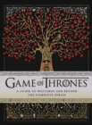 Game of Thrones: A Guide to Westeros and Beyond : The Only Official Guide to the Complete HBO TV Series - Book