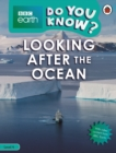 Do You Know? Level 4 - BBC Earth Looking After the Ocean - Book