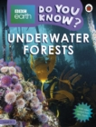 Do You Know? Level 3 - BBC Earth Underwater Forests - Book