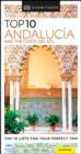 Top 10 Andalucia and the Costa del Sol - Book