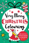 Very Merry Christmas Colouring : 50 Festive Postcards to Colour and Send - Book