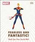 Marvel Fearless and Fantastic! Female Super Heroes Save the World - Book