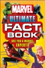 Marvel Ultimate Fact Book : Become a Marvel Expert! - Book