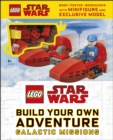 LEGO Star Wars Build Your Own Adventure Galactic Missions : With LEGO Star Wars Minifigure and Exclusive Model - Book