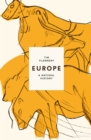 Europe : The First 100 Million Years - Book