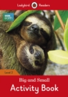 BBC Earth: Big and Small Activity Book- Ladybird Readers Level 2 - Book