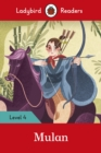 Mulan - Ladybird Readers Level 4 - Book