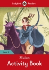 Mulan Activity Book - Ladybird Readers Level 4 - Book