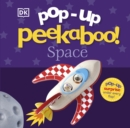 Pop-Up Peekaboo! Space - Book