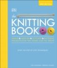 The Knitting Book : Over 250 Step-by-Step Techniques - Book
