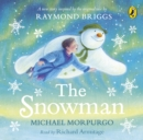 The Snowman : Inspired by the original story by Raymond Briggs - eAudiobook