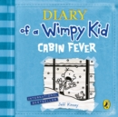 Diary of a Wimpy Kid: Cabin Fever (Book 6) - Book