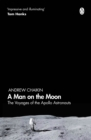 A Man on the Moon : The Voyages of the Apollo Astronauts - Book
