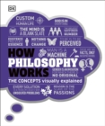 How Philosophy Works : The concepts visually explained - Book