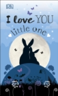 I Love You Little One - Book