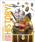 Knowledge Encyclopedia History! : The Past as You've Never Seen it Before - Book