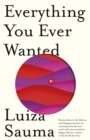 Everything You Ever Wanted - Book