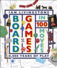 Board Games in 100 Moves - Book