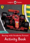Racing with Scuderia Ferrari Activity Book - Ladybird Readers Level 4 - Book