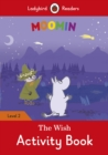 Moomin: The Wish Activity Book - Ladybird Readers Level 2 - Book