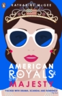 American Royals 2 : Majesty
