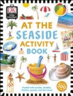 At the Seaside Activity Book : Includes more than 300 Stickers - Book