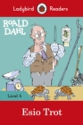 Roald Dahl: Esio Trot - Ladybird Readers Level 4 - Book