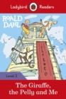 Roald Dahl: The Giraffe, the Pelly and Me - Ladybird Readers Level 3 - Book