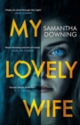 My Lovely Wife : The gripping new psychological thriller with a killer twist - Book