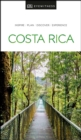 DK Eyewitness Travel Guide Costa Rica - Book