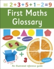 First Maths Glossary : An Illustrated Reference Guide - eBook