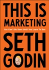 This is Marketing : You Can t Be Seen Until You Learn To See - eBook