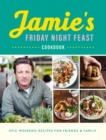 Jamie's Friday Night Feast Cookbook - Book