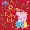 Peppa Pig: Peppa's Fairy Tale - Book