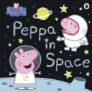 Peppa Pig: Peppa in Space - Book