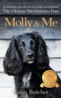 Molly and Me : An extraordinary tale of second chances and how a dog and her owner became the ultimate pet-detective duo - eBook