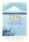 Zen: The Art of Simple Living - Book