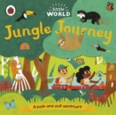 Little World: Jungle Journey : A push-and-pull adventure - Book